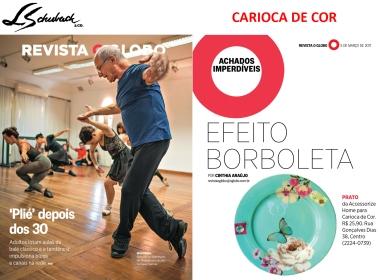 CARIOCA DE COR na REVISTA O GLOBO de 05 de março de 2017