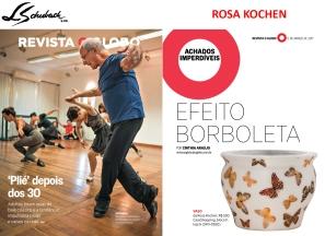 ROSA KOCHEN na REVISTA O GLOBO de 05 de março de 2017