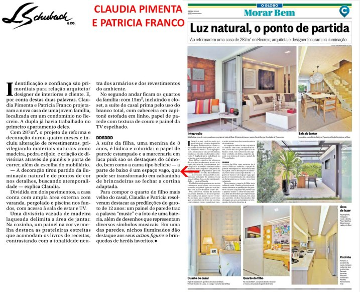 CLAUDIA PIMENTA E PATRICIA FRANCO no caderno MORAR BEM, do jornal O GLOBO, de 23 de julho de 2017