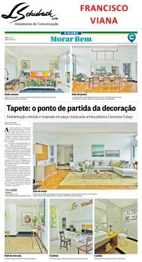 Projeto do arquiteto FRANCISCO VIANA no Caderno Morar Bem do Jornal O Globo em 18 de junho de 2017