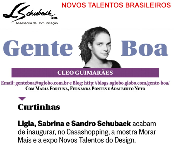 Exposição NOVOS TALENTOS BRASILEIROS na coluna Gente Boa do jornal O Globo em 9 de agosto de 2017