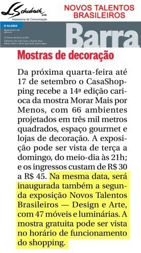 Exposição NOVOS TALENTOS BRASILEIROS no Globo Barra em 6 de agosto de 2017