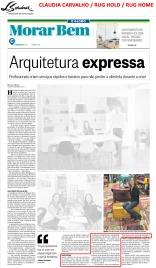 CLAUDIA CARVALHO no caderno Morar Bem do jornal O Globo em 5 de novembro de 2017