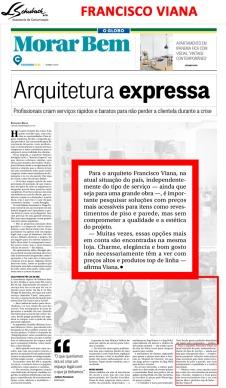 FRANCISCO VIANA no caderno Morar Bem do jornal O Globo em 5 de novembro de 2017