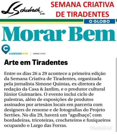 Semana Criativa de Tiradentes no caderno MORAR BEM, do jornal O GLOBO, em 01 de outubro de 2017