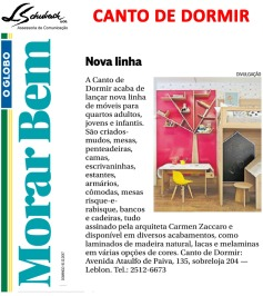 CANTO DE DORMIR no caderno Morar Bem do jornal O Globo em 10 de dezembro de 2017