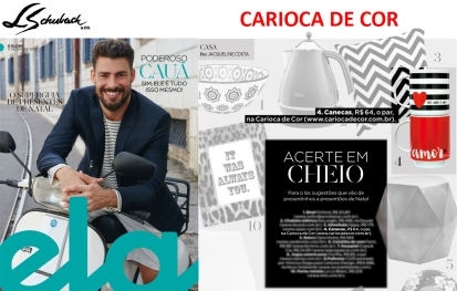 CARIOCA DE COR na Revista ELA, do Jornal O Globo, em 17 de dezembro de 2017