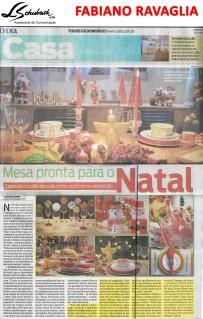 Depoimento do arquiteto FABIANO RAVAGLIA no caderno Casa do jornal O Dia em 3 de dezembro de 2017