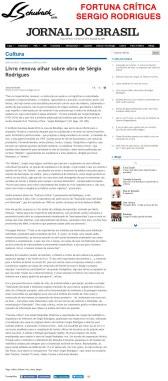 FORTUNA CRÍTICA - SERGIO RODRIGUES no Caderno B, do Jornal do Brasil, em 09 de abril de 2018 - site