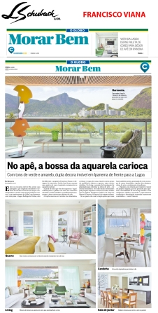 FRANCISCO VIANA no caderno MORAR BEM, do jornal O GLOBO, em 01 de abril de 2018