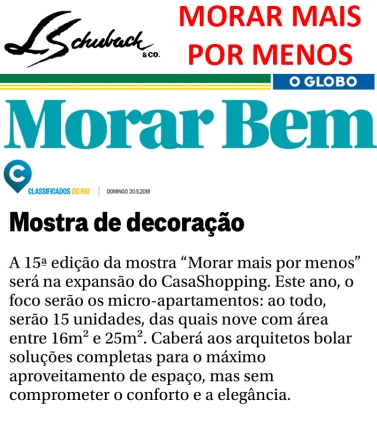 MORAR MAIS POR MENOS no caderno MORAR BEM, do jornal O GLOBO, em 20 de maio de 2018