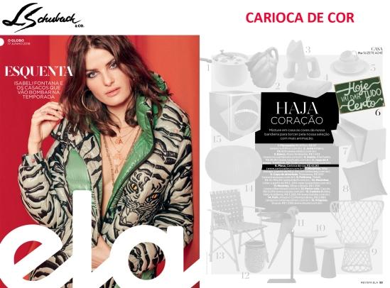CARIOCA DE COR na REVISTA ELA em 17 de junho de 2018