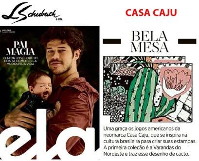CASA CAJU na coluna Bela Mesa, da REVISTA ELA, do JORNAL O GLOBO, de 5 de agosto de 2018