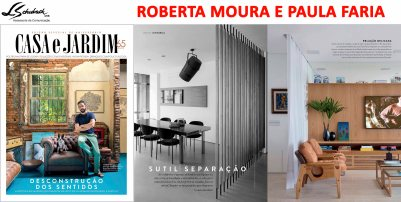 Projeto das arquitetas ROBERTA MOURA e PAULA FARIA na revista Casa e Jardim de junho de 2018