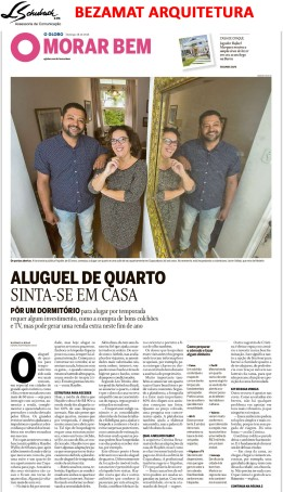 BEZAMAT ARQUITETURA no caderno Morar Bem do jornal O Globo em 28 de outubro de 2018