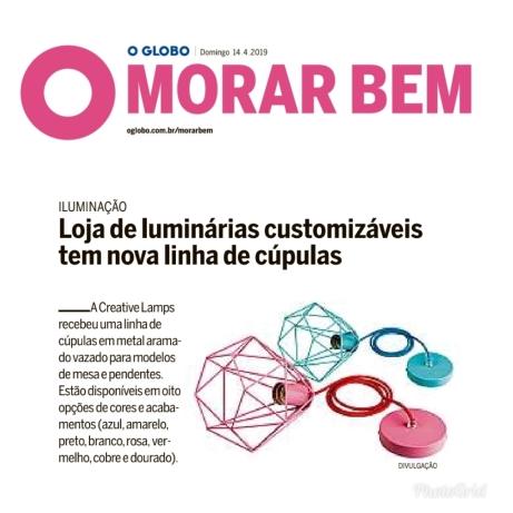 CREATIVE LAMPS no caderno MORAR BEM, do jornal O GLOBO, em 14 de abril de 2019