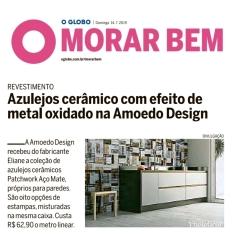 AMOEDO DESIGN no caderno MORAR BEM do jornal O GLOBO de 14 de julho de 2019