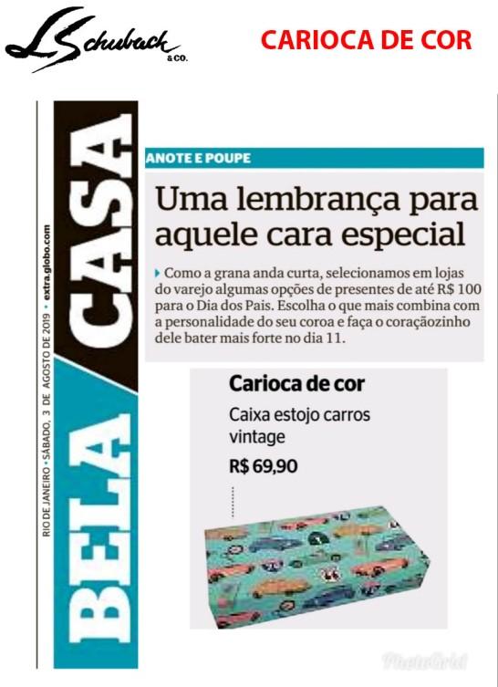 CARIOCA DE COR no caderno Bela Casa, do jornal Extra, em 3 de agosto de 2019