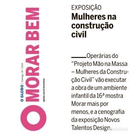 MORAR MAIS POR MENOS e NOVOS TALENTOS DO DESIGN no caderno MORAR BEM do jornal O GLOBO de 28 de julho de 2019