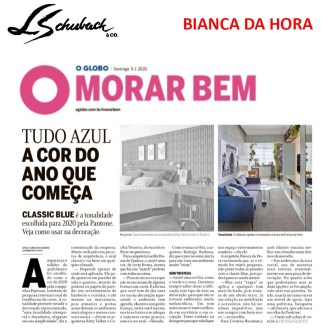 BIANCA DA HORA no caderno MORAR BEM, do jornal O GLOBO, em 5 de janeiro de 2020